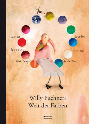 Willy Puchners Welt der Farben von Puchner,  Willy