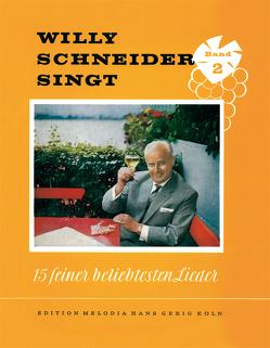 Willy Schneider singt 15 seiner beliebtesten Lieder von Schneider,  Willy