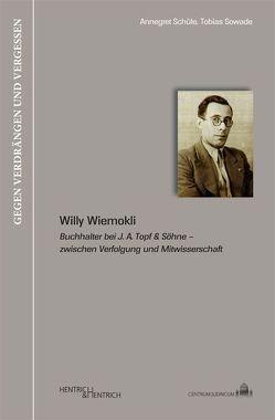 Willy Wiemokli von Schüle,  Annegret, Sowade,  Tobias