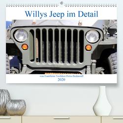 Willys Jeep im Detail vom Frankfurter Taxifahrer Petrus Bodenstaff (Premium, hochwertiger DIN A2 Wandkalender 2020, Kunstdruck in Hochglanz) von Bodenstaff Karin Vahlberg Ruf,  Petrus