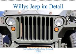 Willys Jeep im Detail vom Frankfurter Taxifahrer Petrus Bodenstaff (Wandkalender 2019 DIN A2 quer) von Bodenstaff Karin Vahlberg Ruf,  Petrus