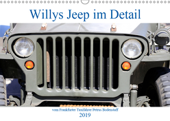 Willys Jeep im Detail vom Frankfurter Taxifahrer Petrus Bodenstaff (Wandkalender 2019 DIN A3 quer) von Bodenstaff Karin Vahlberg Ruf,  Petrus