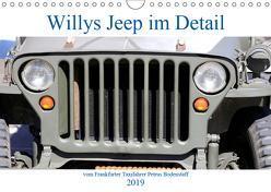 Willys Jeep im Detail vom Frankfurter Taxifahrer Petrus Bodenstaff (Wandkalender 2019 DIN A4 quer) von Bodenstaff Karin Vahlberg Ruf,  Petrus