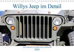 Willys Jeep im Detail vom Frankfurter Taxifahrer Petrus Bodenstaff (Wandkalender 2020 DIN A4 quer) von Bodenstaff Karin Vahlberg Ruf,  Petrus