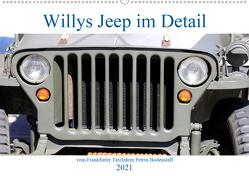 Willys Jeep im Detail vom Frankfurter Taxifahrer Petrus Bodenstaff (Wandkalender 2021 DIN A2 quer) von Bodenstaff Karin Vahlberg Ruf,  Petrus