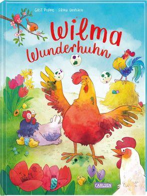 Wilma Wunderhuhn von Poppe,  Grit, Sauerborn,  Annika