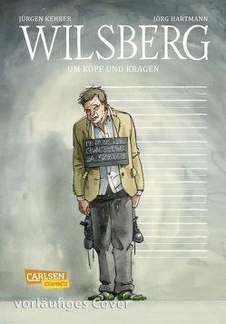 Wilsberg – Um Kopf und Kragen von Hartmann,  Jörg, Kehrer,  Jürgen