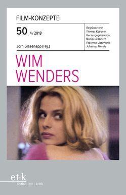 Wim Wenders von Glasenapp,  Jörn, Koebner,  Thomas, Krützen,  Michaela, Liptay,  Fabienne, Wende,  Johannes