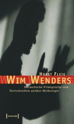 Wim Wenders von Fleig,  Horst