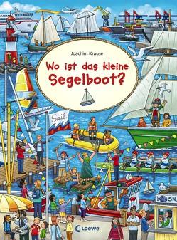 Wimmelbilderbücher: Wo ist das kleine Segelboot? von Krause,  Joachim