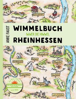 Wimmelbuch Rheinhessen von Faust,  Anke