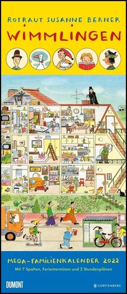Wimmlingen 2022 – Mega-Familienkalender mit 7 Spalten – Mit 2 Stundenplänen und Ferientabelle – Hochformat 30,0 x 70,0 cm von Berner,  Rotraut Susanne