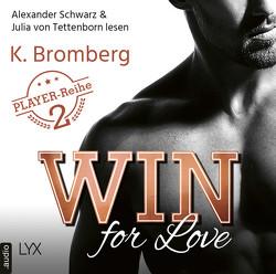 Win for Love von Bromberg,  K., Schwarz,  Alexander, Tettenborn,  Julia von