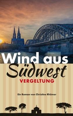 Wind aus Südwest von Rhömer,  Christine