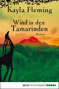 Wind in den Tamarinden von Fleming,  Kayla