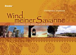 Wind meiner Savanne von Morgan,  Stephanie