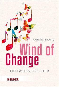 Wind of Change von Brand,  Fabian