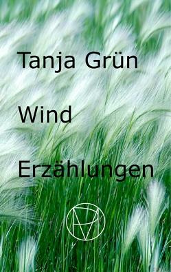 Wind von Grün,  Tanja