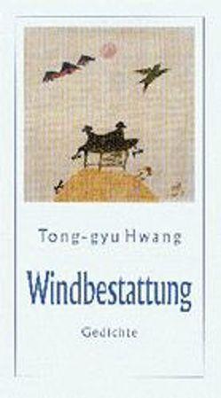Windbestattung von Bräsel,  Sylvia, Chang,  Ucchin, Hwang,  Tong-gyu, Kim,  Miy-He