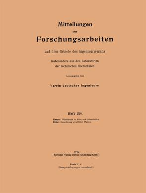 Winddruck in Silos und Schachtöfen. Berechnung gewölbter Platten von Keller,  Huldreich, Lindner,  Georg