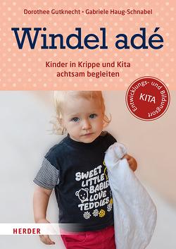 Windel adé von Gutknecht,  Dorothee, Haug-Schnabel,  Gabriele, Maddalena,  Gudrun de