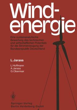 Windenergie von Hoffmann,  Lutz, Jarass,  Anne, Jarass,  Lorenz, Obermair,  G.