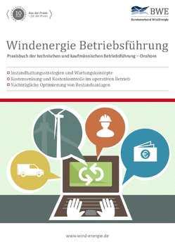 Windenergie Betriebsführung von Bundesverband Windenergie e.V., Riedel,  Gerald, Thüring ,  Hildegard