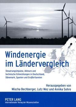 Windenergie im Ländervergleich von Bechberger,  Mischa, Mez,  Lutz, Sohre,  Annika