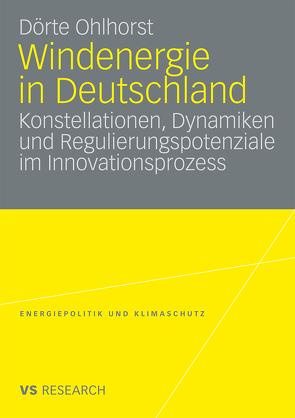 Windenergie in Deutschland von Ohlhorst,  Dörte