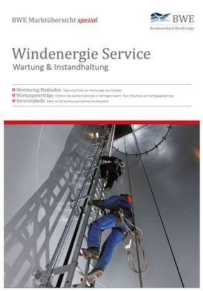 Windenergie Service – Wartung & Instandhaltung von Fries,  Dieter, Thüring,  Hildegard