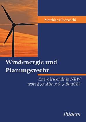 Windenergie und Planungsrecht von Niedzwicki,  Matthias