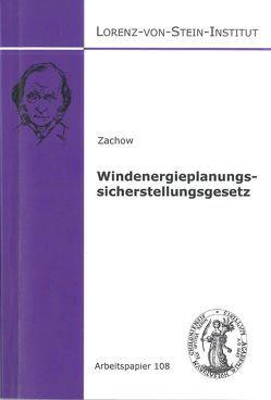 Windenergieplanungssicherstellungsgesetz von Zachow,  Mark