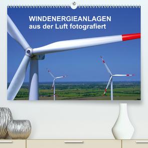 Windkraftanlagen aus der Luft fotografiert (Premium, hochwertiger DIN A2 Wandkalender 2021, Kunstdruck in Hochglanz) von Siegert - www.batcam.de , - Tim