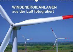 Windkraftanlagen aus der Luft fotografiert (Wandkalender 2019 DIN A3 quer) von Siegert - www.batcam.de , - Tim
