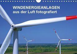 Windkraftanlagen aus der Luft fotografiert (Wandkalender 2019 DIN A4 quer) von Siegert - www.batcam.de , - Tim