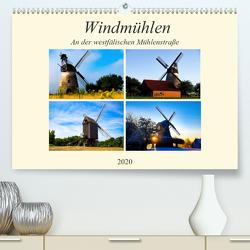 Windmühlen an der westfälischen Mühlenstraße (Premium, hochwertiger DIN A2 Wandkalender 2020, Kunstdruck in Hochglanz) von Riedel,  Tanja