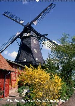 Windmühlen in Norddeutschland (Wandkalender 2018 DIN A2 hoch) von Reupert,  Lothar