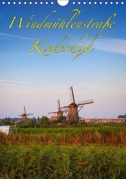 Windmühlenstraße Kinderdijk (Wandkalender 2019 DIN A4 hoch) von Wigger,  Dominik