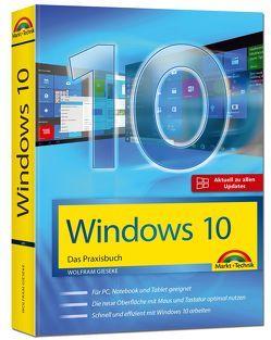 Windows 10 – Das Praxisbuch mit allen Neuheiten und Updates von Gieseke,  Wolfram