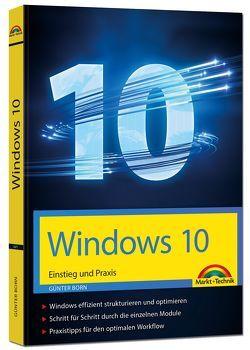 Windows 10 Einstieg und Praxis von Born ,  Günter