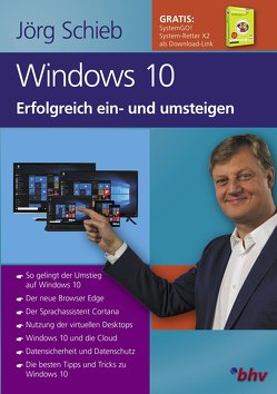 Windows 10 Erfolgreich ein- und umsteigen von Schieb,  Jörg