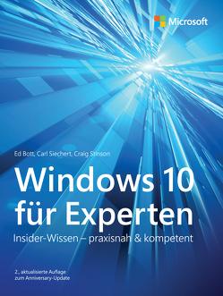 Windows 10 für Experten von Bott,  Ed, Detlef Johannis, Siechert,  Carl, Stinson,  Craig