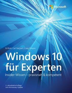 Windows 10 für Experten von Bott,  Ed, Johannis,  Detlef, Ringel,  Michael, Siechert,  Carl, Stinson,  Craig