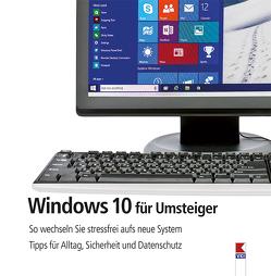 Windows 10 für Umsteiger von Haubner,  Steffen