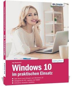 Windows 10 im praktischen Einsatz von Baumeister,  Inge, Schmid,  Anja
