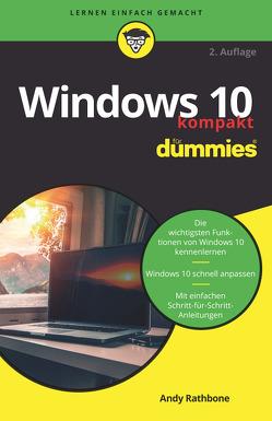 Windows 10 kompakt für Dummies von Rathbone,  Andy