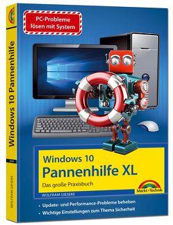 Windows 10 Pannenhilfe XL – Das große Praxisbuch – Probleme erkennen, Lösungen finden, Fehler beheben von Gieseke,  Wolfram