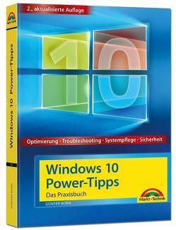 Windows 10 Power-Tipps – Das Maxibuch: Optimierung, Troubleshooting und mehr – 2. aktualisierte Ausgabe inkl. aktuellster Updates von Born ,  Günter