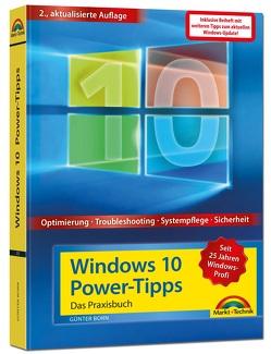 Windows 10 Power Tipps inkl. Beiheft zu allen Updates – Optimierung, Troubleshooting und mehr von Born ,  Günter