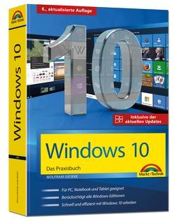 Windows 10 Praxisbuch inkl. der aktuellen Updates von Gieseke,  Wolfram